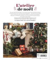 L'atelier de Noël ; + de 30 projets festifs à réaliser en moins de 2 heures - 4ème de couverture - Format classique