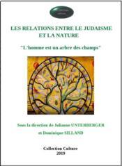 Les relations entre le judaïsme et la nature ; l'homme est un arbre des champs - Couverture - Format classique
