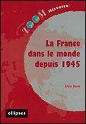La France Dans Le Monde Depuis 1945 - Intérieur - Format classique