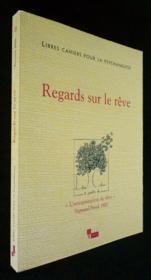 Libres Cahiers Pour La Psychanalyse T.14 ; Regards Sur Le Rêve - Couverture - Format classique