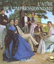 L'aube de l'impressionnisme - Intérieur - Format classique
