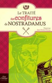 Le traité des confitures de nostradamus - Couverture - Format classique