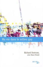 Ma vie dans le milieu gay - Couverture - Format classique
