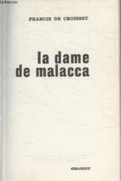 La Dame De Malacca. - Couverture - Format classique