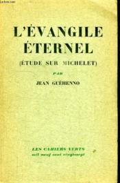 L Evangile Eternel. Etude Sur Michelet. - Couverture - Format classique