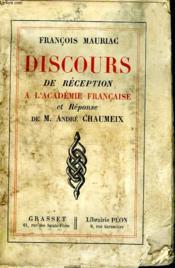Discours De Reception A L Academie Francaise Et Reponse De M. Andre Caheumeix. - Couverture - Format classique