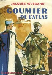 Goumier De L'Atlas. Collection : L'Aventure Vecue. - Couverture - Format classique