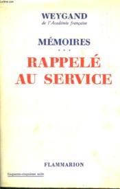 Memoires. Tome 3 : Rappele Au Service. - Couverture - Format classique