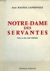 Notre-Dame Des Servantes - Couverture - Format classique