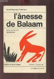 L'Anesse De Balaam - Dans Une Favelle Bresilienne. - Couverture - Format classique