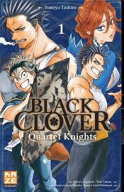 Black Clover - quartet knights T.1 - Couverture - Format classique