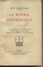 La justice républicaine - Couverture - Format classique