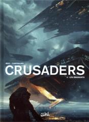 Crusaders T.2 ; les émanants - Couverture - Format classique