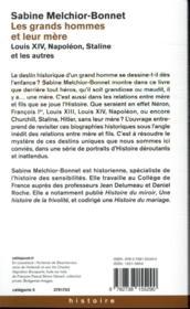 Les grands hommes et leur mère ; Louis XIV, Napoléon, Staline et les autres - 4ème de couverture - Format classique