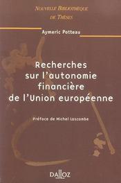 Recherches sur l'autonomie financiere de l'union europeenne - Intérieur - Format classique