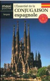 L'essentiel de la conjugaison espagnole - Couverture - Format classique