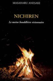 Nichiren, le Moine bouddhiste visionnaire - Couverture - Format classique