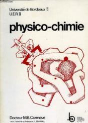 Physico-Chimie, Universite De Bordeaux Ii, Uer Ii - Couverture - Format classique