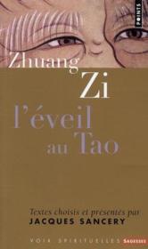 Zhouang Zi ; l'éveil au Tao - Couverture - Format classique