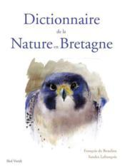 Dictionnaire de la nature en Bretagne - Couverture - Format classique