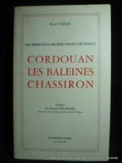 Les trois plus anciens phares de France. Cordouan. Les Baleines. Chassiron - Couverture - Format classique