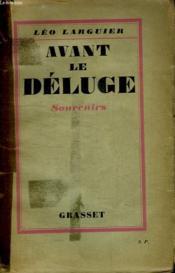 Avant Le Deluge.Souvenirs. - Couverture - Format classique