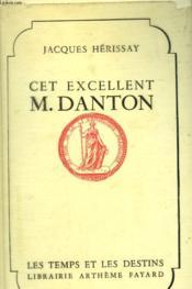 Cet Excellent M. Danton. - Couverture - Format classique