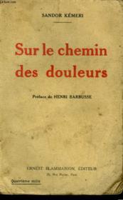 Sur Le Chemin Des Douleurs. - Couverture - Format classique