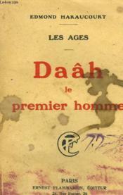 Les Ages. Daah Le Premier Homme. - Couverture - Format classique