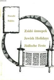Zsido Ünnepek / Jewish Holidays / Jüdische Feste. - Couverture - Format classique