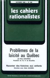 Les Cahiers Rationalistes N°380 - Problemes De La Laicite Au Quebec - Couverture - Format classique