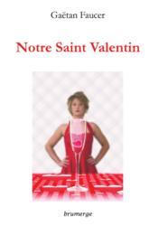 Notre Saint Valentin - Couverture - Format classique