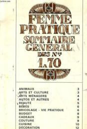 Supplement Gratuit A Femme Pratique N°71 - Femme Pretique Sommaire General Des N°1 A 70 - Couverture - Format classique