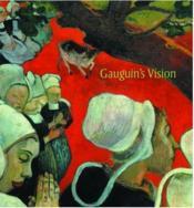Gauguin'S Vision /Anglais - Couverture - Format classique