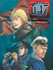U.47 T.7 ; duel dans la Manche - Couverture - Format classique