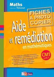 Mathématiques ; CM1 ; fichier photocopiable, aide et remédiation (édition 2002) - Intérieur - Format classique