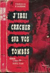 J'Irai Cracher Sur Vos Tombes - Couverture - Format classique