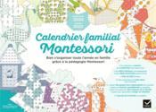 Calendrier familial Montessori ; bien s'organiser toute l'année en famille grâce à la pédagogie Montessori - Couverture - Format classique