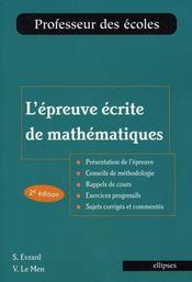 L'épreuve écrite de mathématiques ; professeur des écoles (2e édition) - Intérieur - Format classique