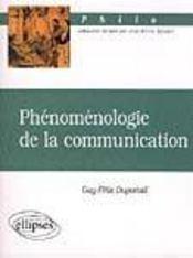 Phenomenologie De La Communication - Intérieur - Format classique