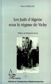 Les Juifs D'Algerie Sous Le Regime De Vichy - Intérieur - Format classique