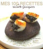 Mes 100 Recettes De Saint-Jacques - Intérieur - Format classique