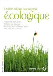Les bons réflexes pour un jardin écologique - Couverture - Format classique