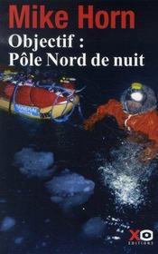 Objectif : pôle nord de nuit - Intérieur - Format classique