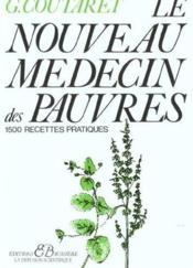 Le nouveau médecin des pauvres ; 1500 recettes pratiques - Couverture - Format classique