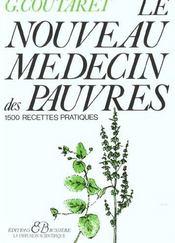 Le nouveau médecin des pauvres ; 1500 recettes pratiques - Intérieur - Format classique