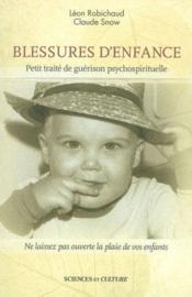 Blessures d'enfance - petit traite de guerison psychospirituelle - Couverture - Format classique