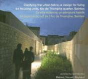 La Ville Eclaircie, Un Parcours Habite : 64 Logements, Ilot De L'Arc De Triomphe, Saintes - Couverture - Format classique