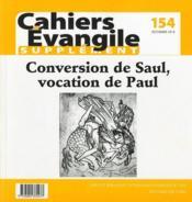 Cahiers de l'Evangile N.154 ; la conversation de saint Paul - Couverture - Format classique