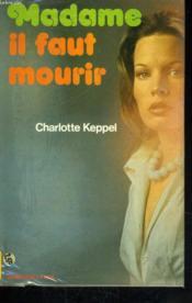 Madame Il Faut Mourir - Couverture - Format classique